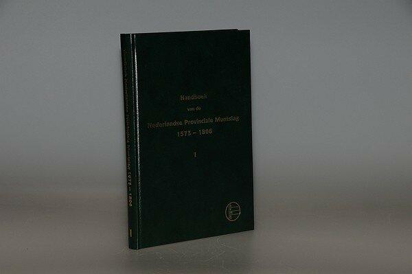 NVMH Handboek deel 1 Nederlandse Provinciale Muntslag 1573-1806